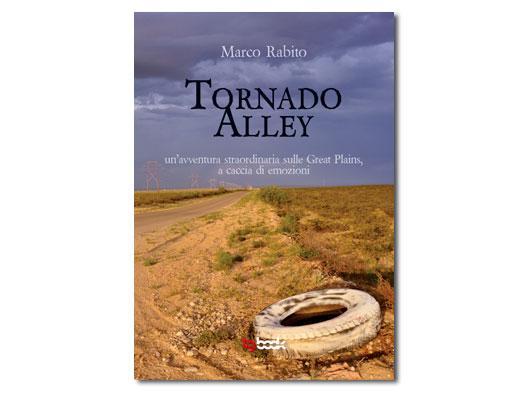 Tornado Alley di Marco Rabito